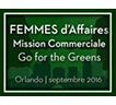 Femmes d'Affaires; Mission Commerciale « Go fo the Greens ». Orlando | septembre 2016.